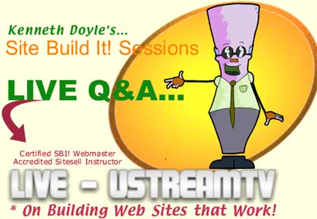 Site Build It Q and A Sessions on uStreamTV, LIVE!
